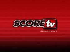 SCOREtv Season 2, Video 2